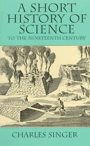 Cover of: A short history of science to the nineteenth century