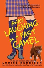 Cover of: Away laughing on a fast camel | Louise Rennison