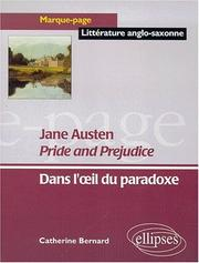 Cover of: Jane austen pride and prejudice dans l'oeil du paradoxe