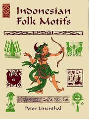 Cover of: Indonesian folk motifs