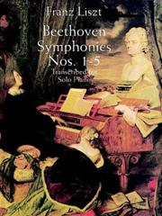 Cover of: Beethoven Symphonies Nos. 1-5 Transcribed for Solo Piano