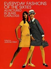 Cover of: Everyday Fashions of the Sixties as Pictured in Sears Catalogs | JoAnne Olian