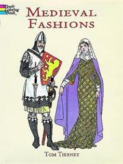 Cover of: Medieval Fashions Coloring Book (History of Fashion)