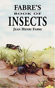 "Cover of: Fabre's book of insects (retold from Alexander Teixeira de Mattos' translation of Fabre's ""Souvenirs entomologiques"" by Mrs. Rodolph Stawell)"