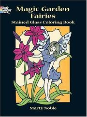 Cover of: Magic Garden Fairies Stained Glass Coloring Book (Stained Glass) | Marty Noble