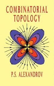 Combinatorial topology by P. S. Aleksandrov