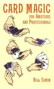 Cover of: Card magic for amateurs and professionals | Simon, William