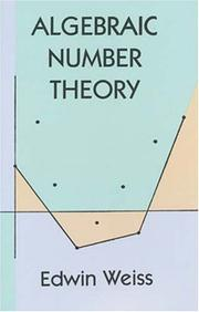 Algebraic number theory by Edwin Weiss