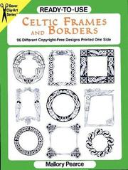Cover of: Ready-to-Use Celtic Frames and Borders (Clip Art Series) | Mallory Pearce