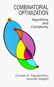 Cover of: Combinatorial optimization | Christos H. Papadimitriou