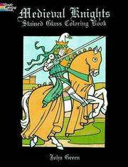 Cover of: Medieval Knights Stained Glass Coloring Book