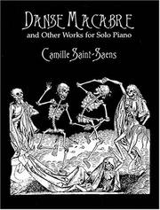 Cover of: Danse Macabre and Other Works for Solo Piano