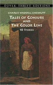 Cover of: Tales of conjure and the color line | Charles Waddell Chesnutt