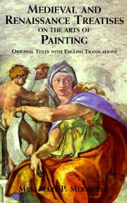 Cover of: Medieval and Renaissance Treatises on the Arts of Painting | Mary P. Merrifield