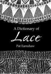 Cover of: A dictionary of lace