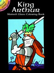 Cover of: King Arthur Stained Glass Coloring Book