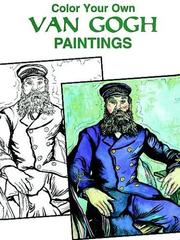 Cover of: Color Your Own Van Gogh Paintings