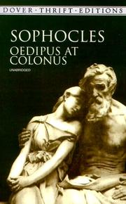 oedipus at colonus A summary of oedipus at colonus, lines 1–576 in sophocles's the oedipus plays learn exactly what happened in this chapter, scene, or section of the oedipus plays and what it means.