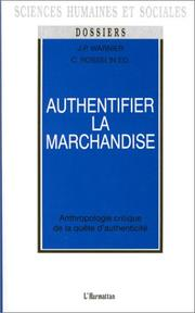 Cover of: Authentifier la marchandise