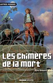 Cover of: Les Chimères de la mort