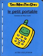 Cover of: Le Petit Portable (Livre mousse)