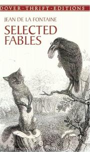 Cover of: Selected fables | Jean de La Fontaine