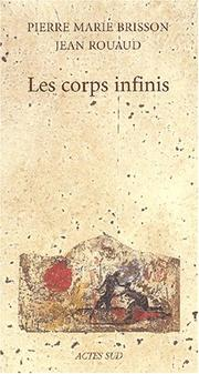Cover of: Les corps infinis