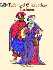 Cover of: Tudor and Elizabethan Fashions (History of Fashion)