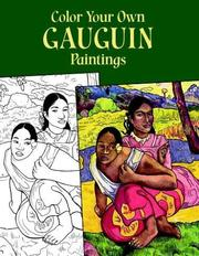 Cover of: Color Your Own Gauguin Paintings