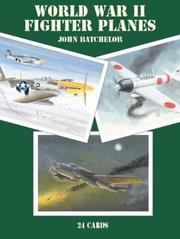 Cover of: World War II Fighter Planes | John Batchelor
