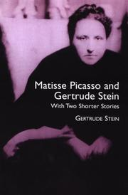 Cover of: Matisse, Picasso, and Gertrude Stein, with two shorter stories
