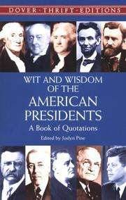 Cover of: Wit and Wisdom of the American Presidents  | Joslyn Pine