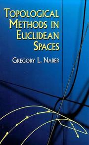 Cover of: Topological methods in Euclidean spaces | Gregory L. Naber