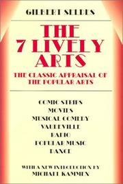 Cover of: 7 lively arts | Gilbert Seldes