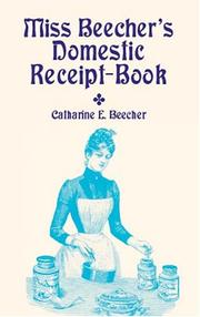 Cover of: Miss Beecher's Domestic Receipt-Book