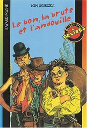 Cover of: Le bon, la brute et l'andouille