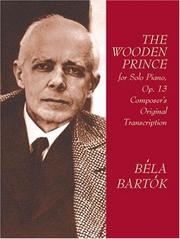Cover of: The Wooden Prince for Solo Piano, Op. 13