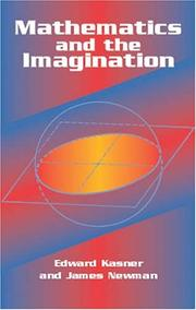 Cover of: Mathematics and the imagination | Edward Kasner