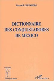 Cover of: Dictionnaire Des Conquistadores de Mexico