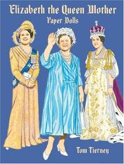 Cover of: Elizabeth the Queen Mother Paper Dolls (Empresses & Queens)