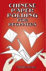 Cover of: Chinese Paper Folding for Beginners (Origami)