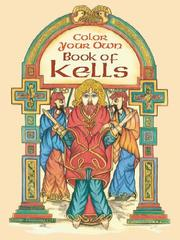 Cover of: Color Your Own Book of Kells