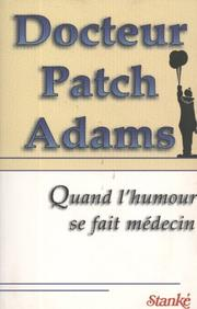 Cover of: Docteur Patch Adams