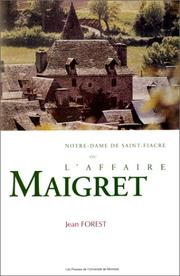 Cover of: Notre-Dame de Saint-Fiacre, ou, L'affaire Maigret