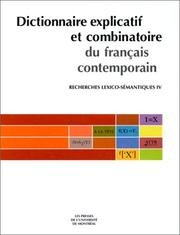 Cover of: Dictionnaire explicatif et combinatoire du français contemporain  by Igor Mel'cuk, Nadia Arbatchewsky-Jumarie, André Clas, Suzanne Mantha, Alain Polguère