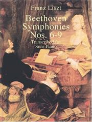 Cover of: Beethoven Symphonies Nos. 6-9 Transcribed for Solo Piano