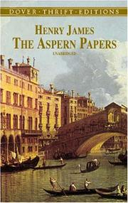 Cover of: The Aspern papers | Henry James Jr.