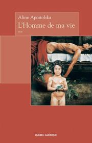 Cover of: L'Homme de Ma Vie