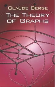 Cover of: The theory of graphs