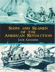 Cover of: Ships and seamen of the American Revolution